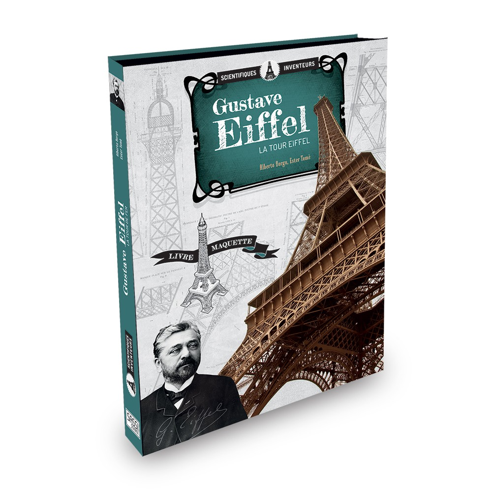 Gustave Eiffel - The Eiffel Tower